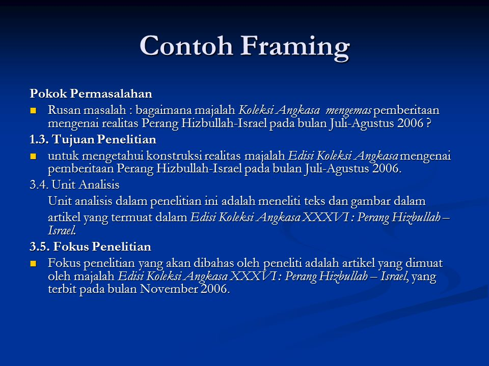 Contoh Framing Pokok Permasalahan