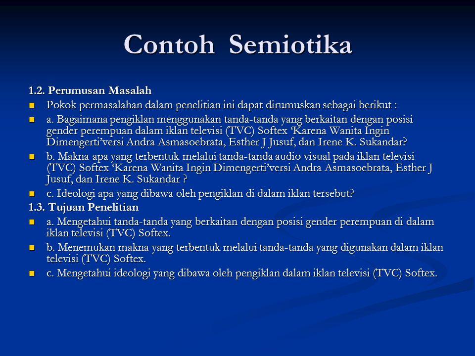 Contoh Semiotika 1.2. Perumusan Masalah