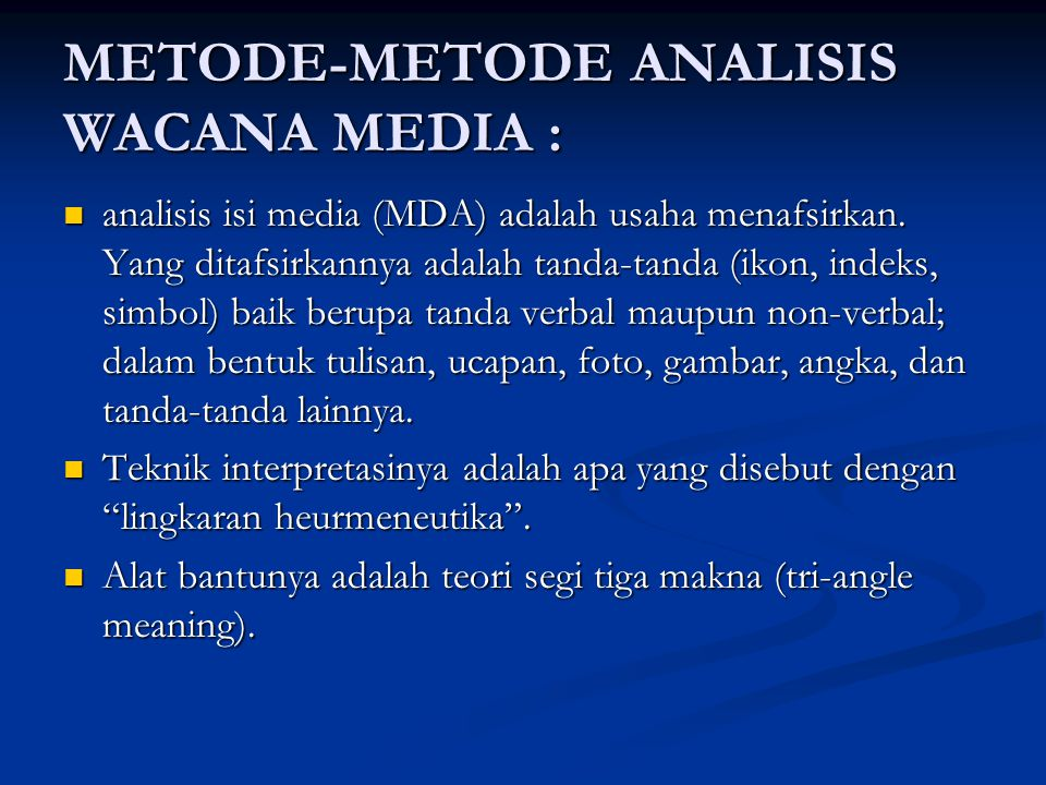 METODE-METODE ANALISIS WACANA MEDIA :