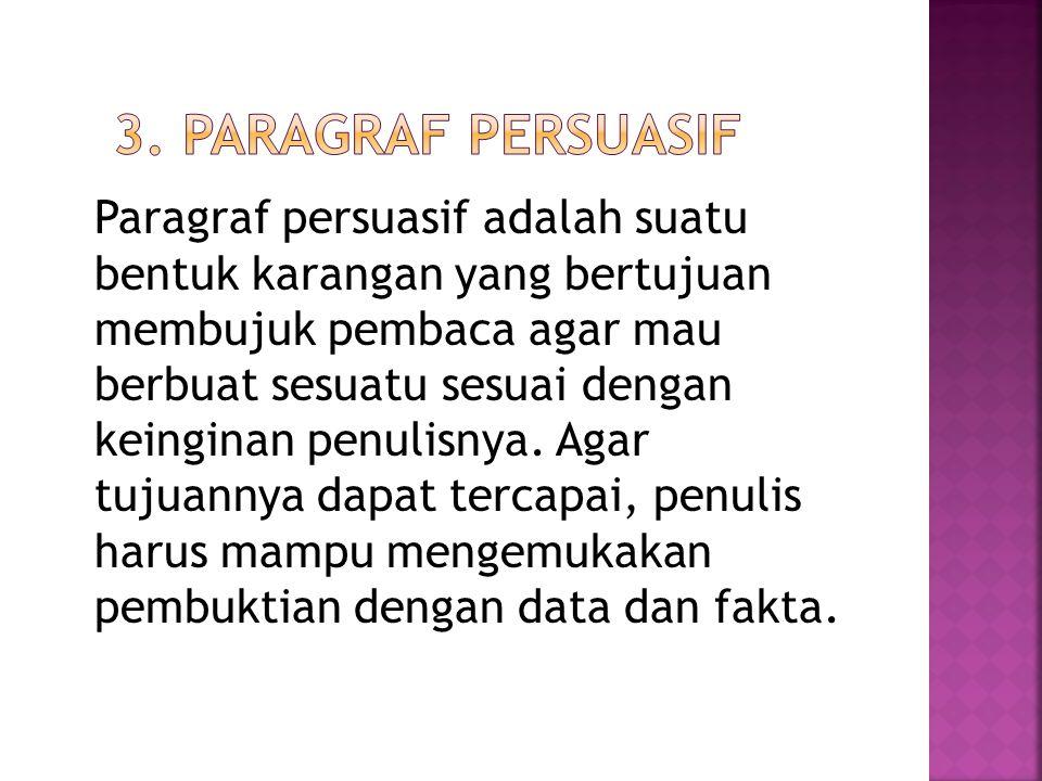 3. Paragraf Persuasif