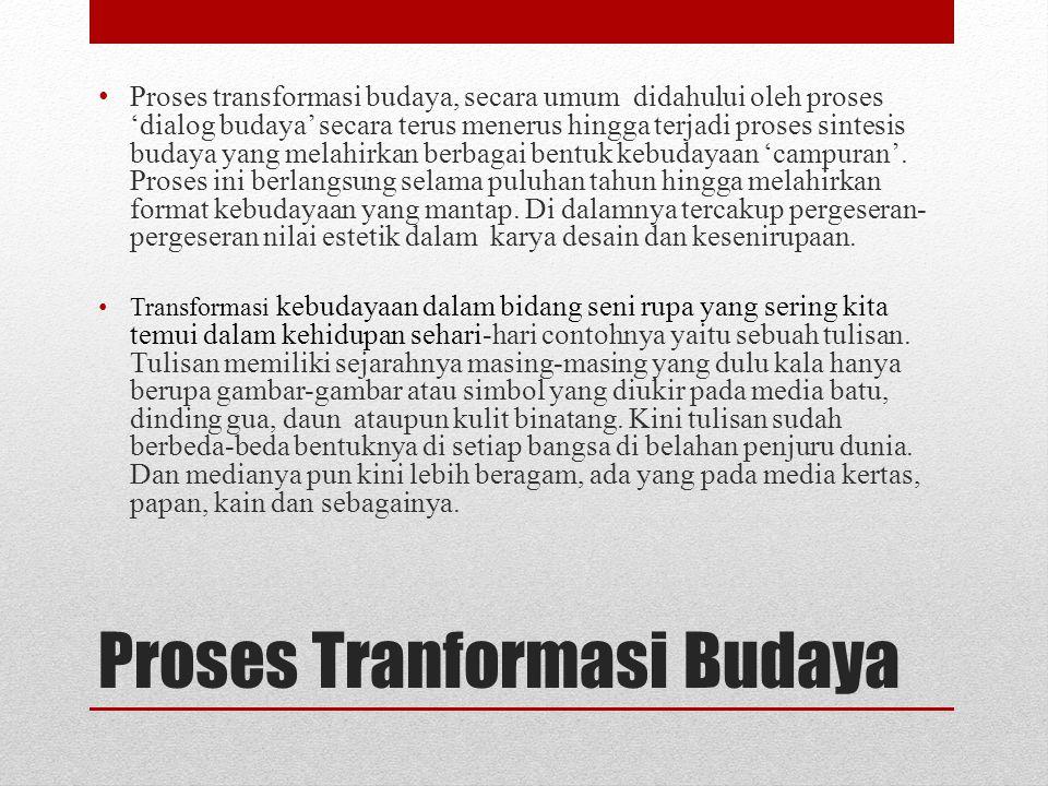 Proses Tranformasi Budaya