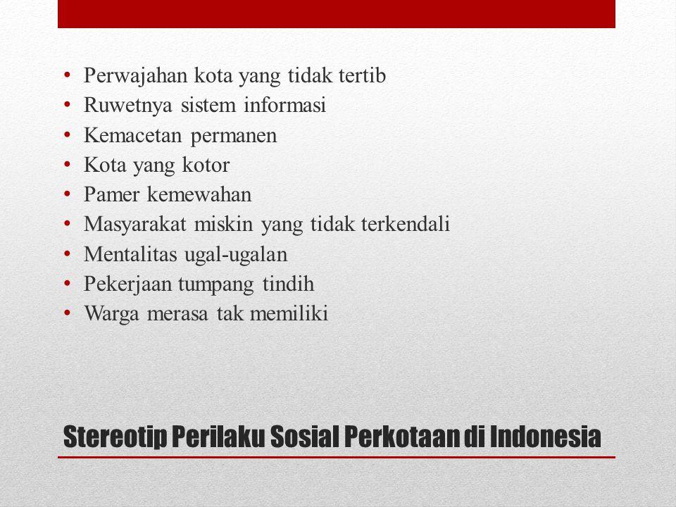 Stereotip Perilaku Sosial Perkotaan di Indonesia