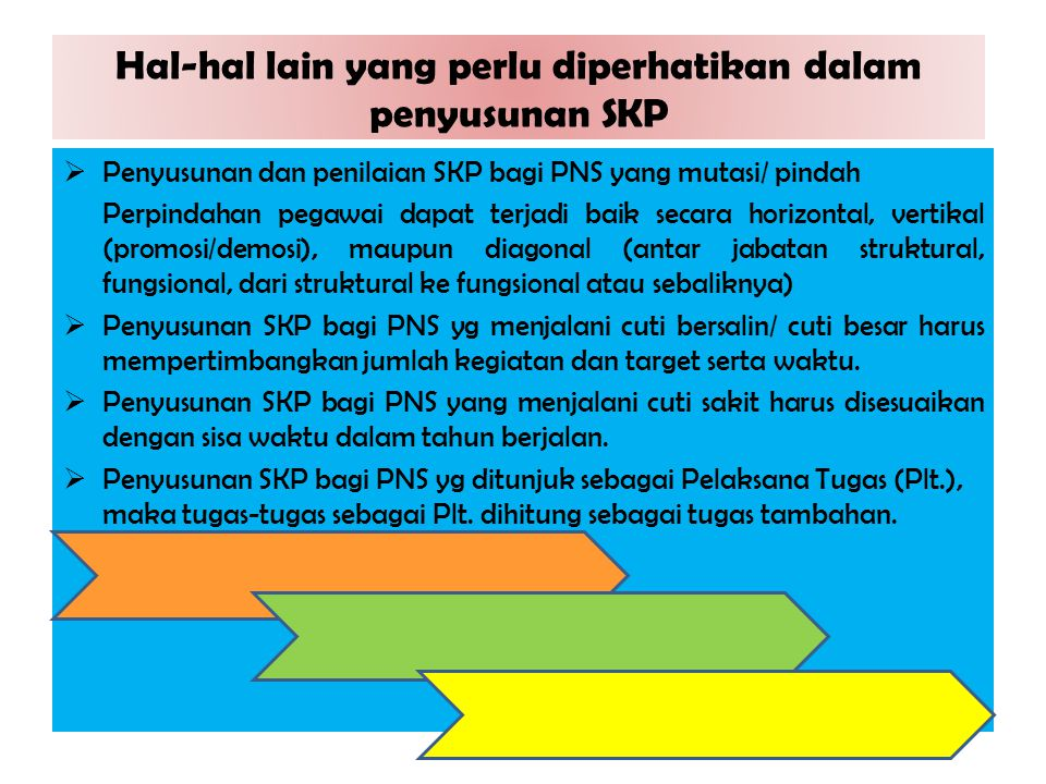 Hal-hal lain yang perlu diperhatikan dalam penyusunan SKP
