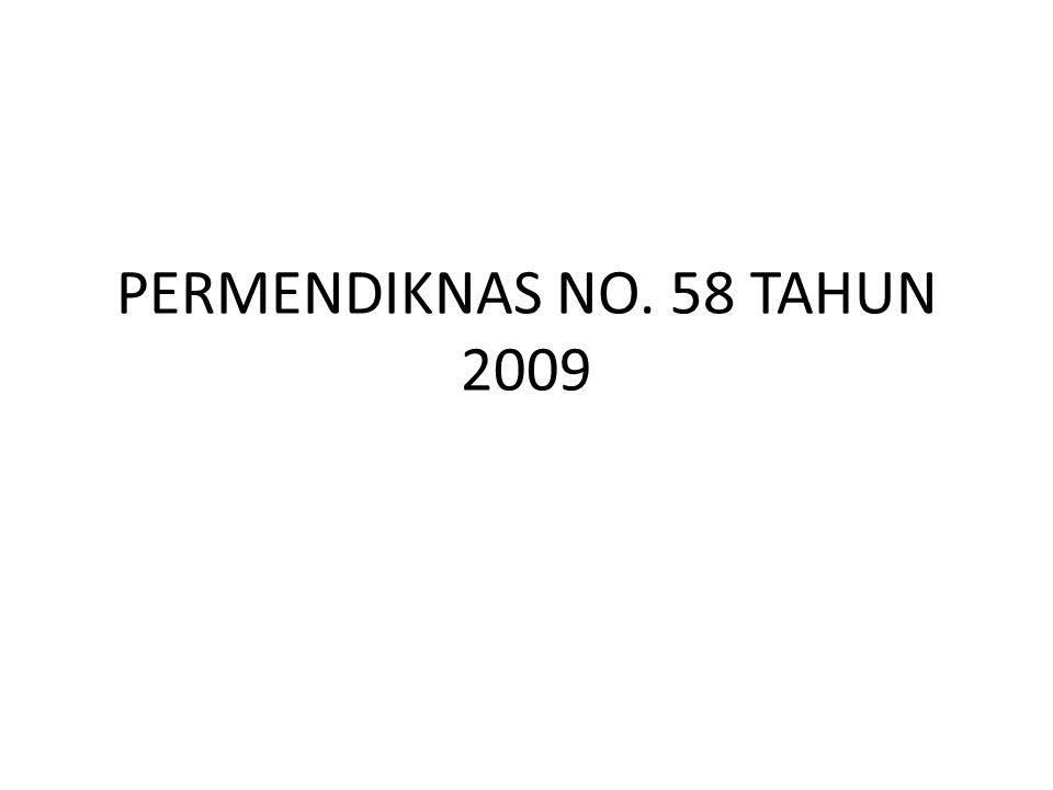 PERMENDIKNAS NO. 58 TAHUN 2009