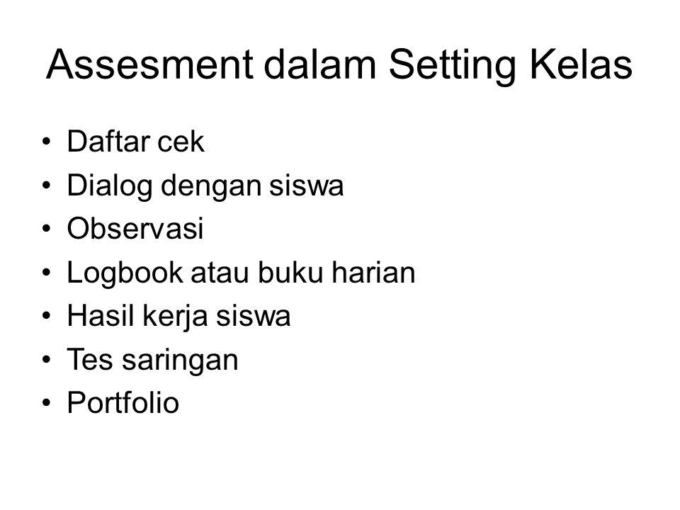 Assesment dalam Setting Kelas