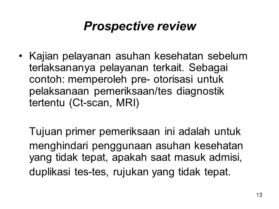 Prospective review