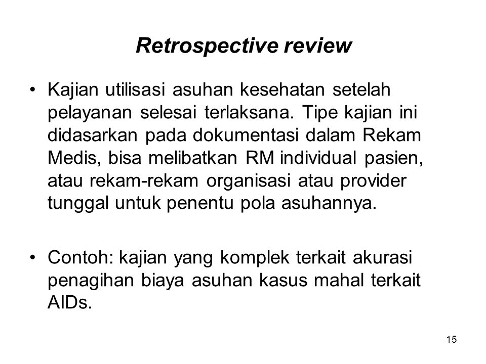 Retrospective review