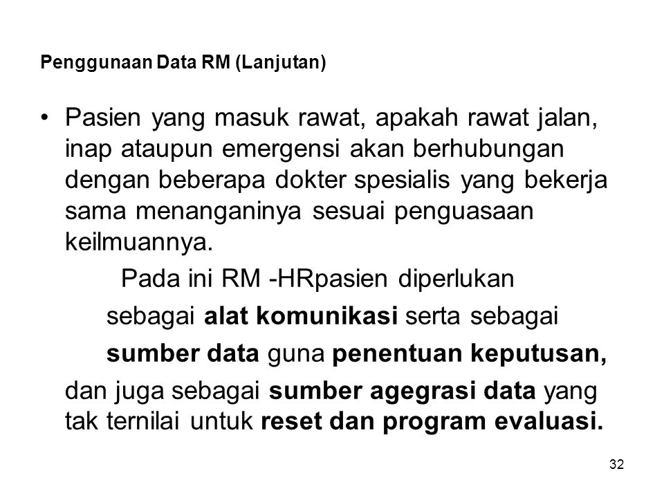 Penggunaan Data RM (Lanjutan)