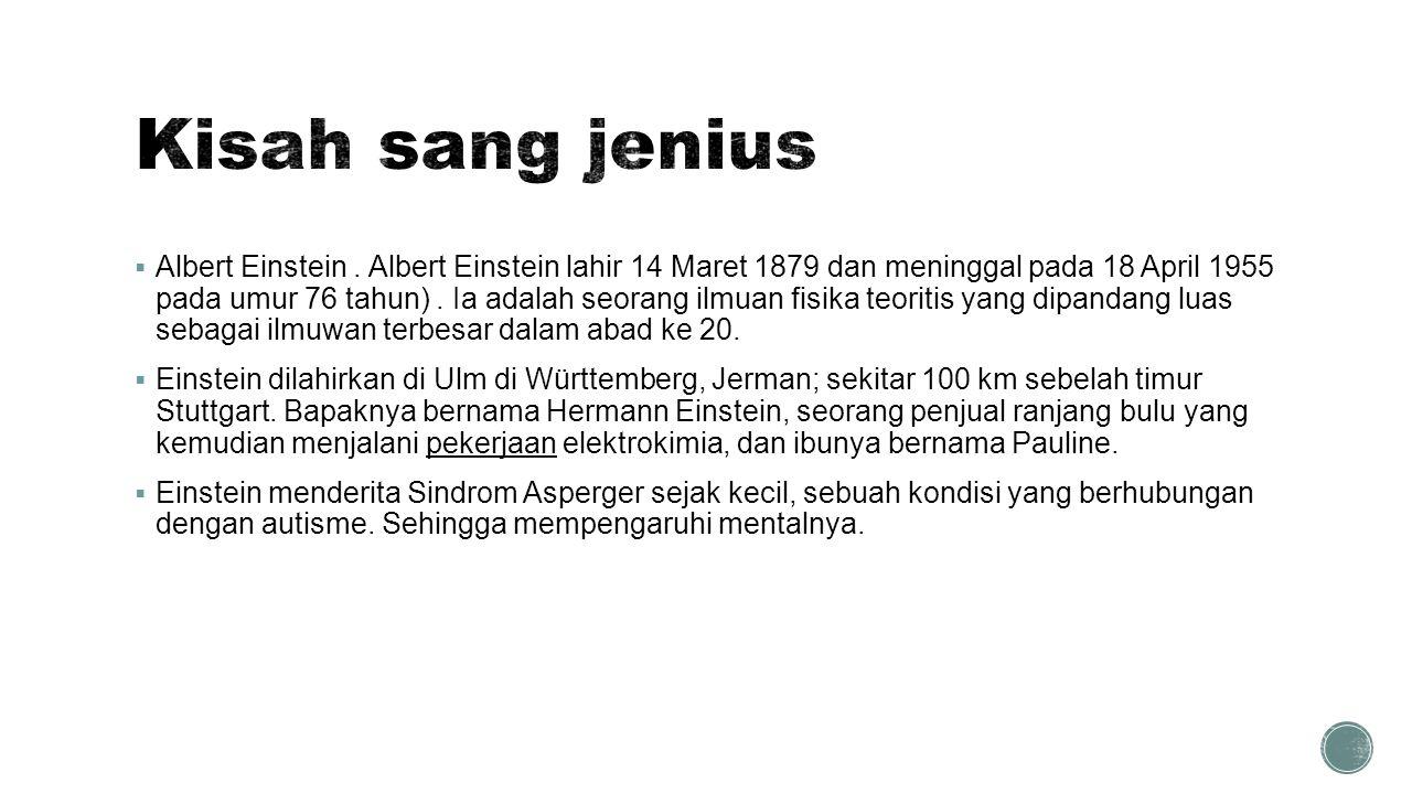 Kisah sang jenius