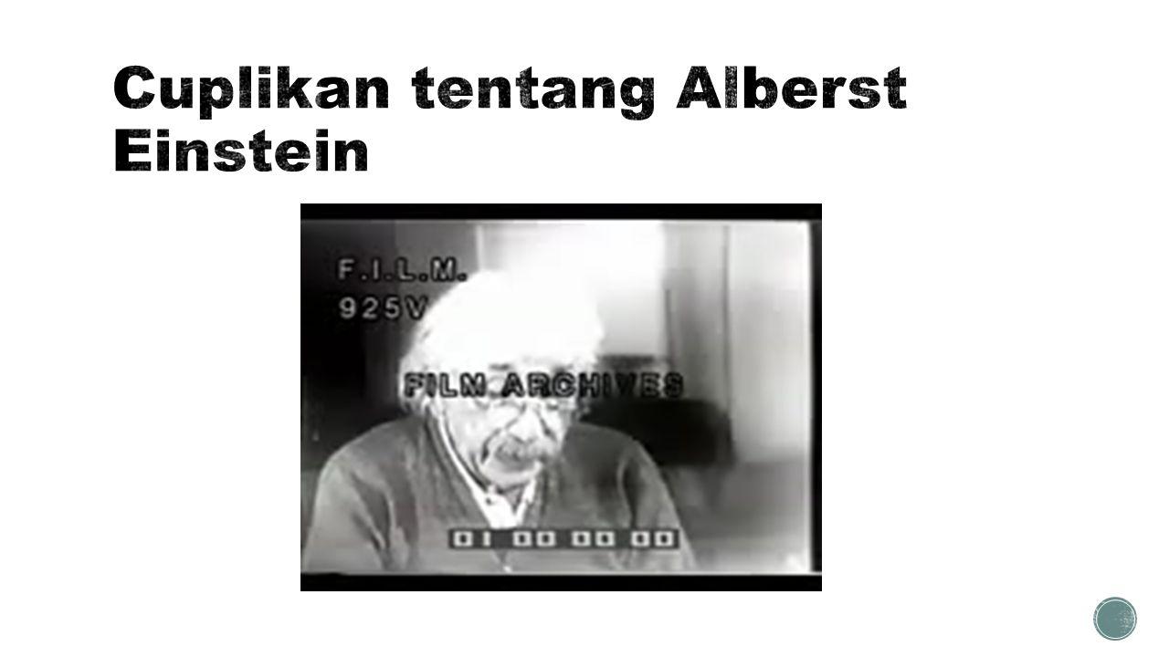 Cuplikan tentang Alberst Einstein
