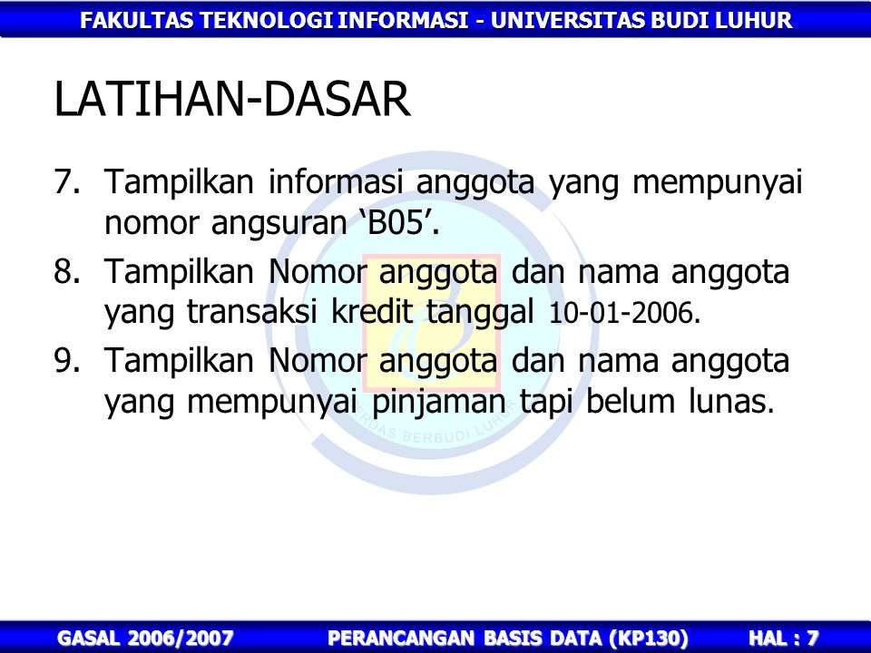 PERANCANGAN BASIS DATA (KP130)