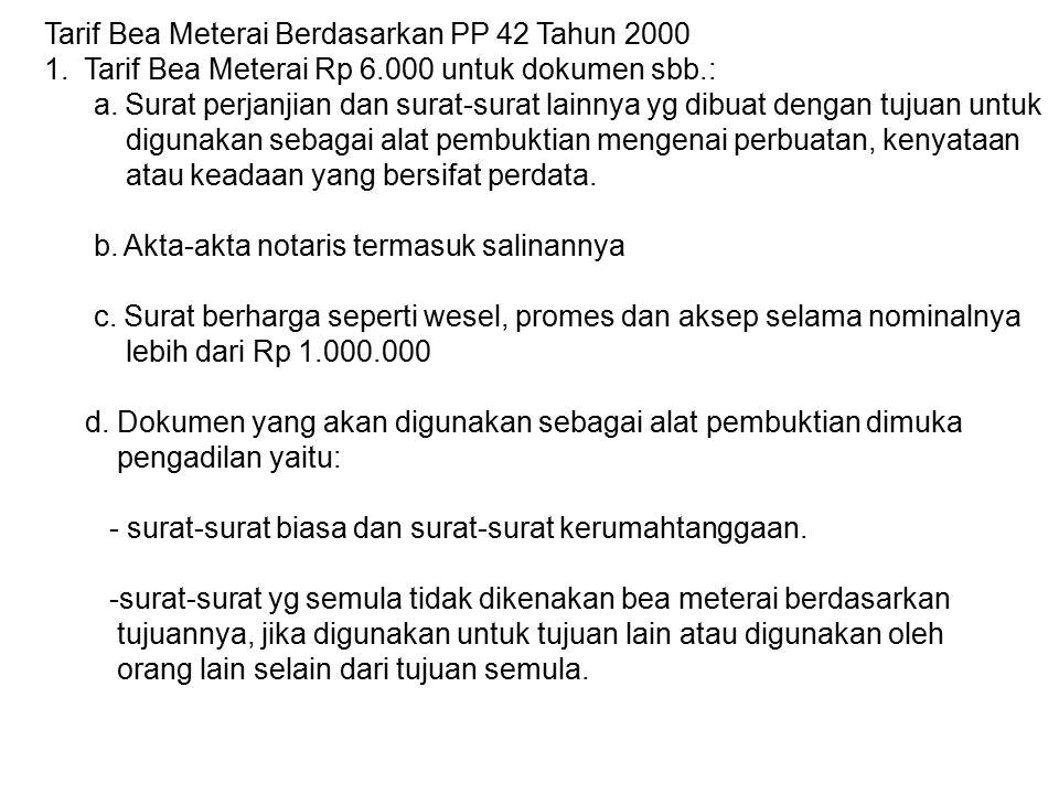 Tarif Bea Meterai Berdasarkan PP 42 Tahun 2000