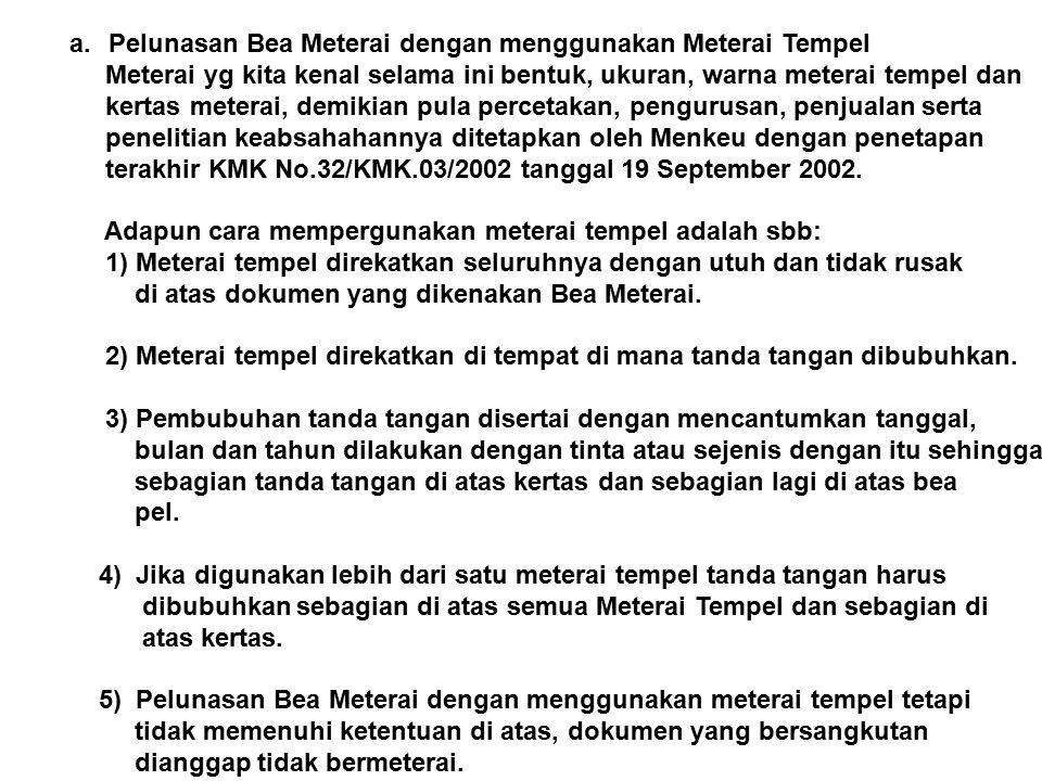 Pelunasan Bea Meterai dengan menggunakan Meterai Tempel