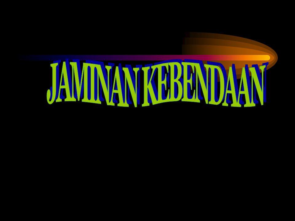 JAMINAN KEBENDAAN