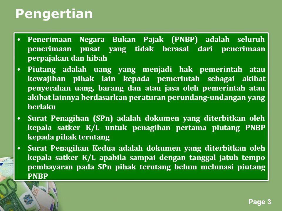 Pengertian Penerimaan Negara Bukan Pajak (PNBP) adalah seluruh penerimaan pusat yang tidak berasal dari penerimaan perpajakan dan hibah.