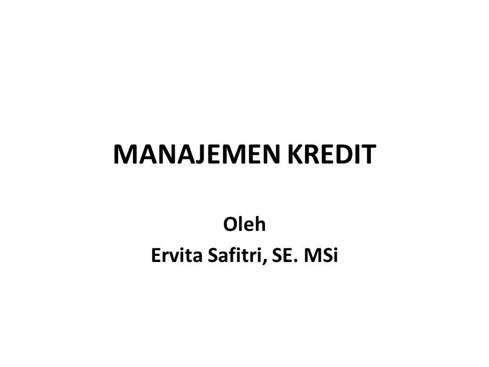 Oleh Ervita Safitri, SE. MSi