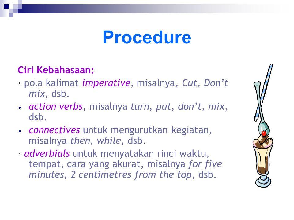 Procedure Ciri Kebahasaan: