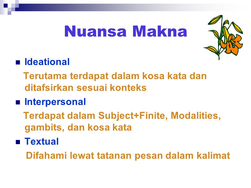 Nuansa Makna Ideational