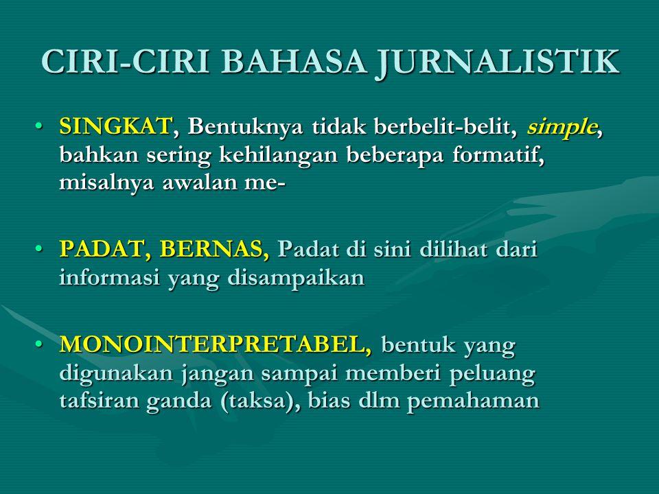CIRI-CIRI BAHASA JURNALISTIK