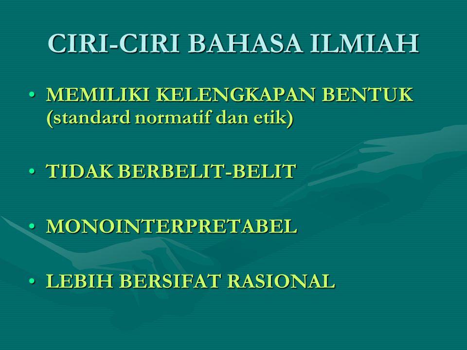 CIRI-CIRI BAHASA ILMIAH