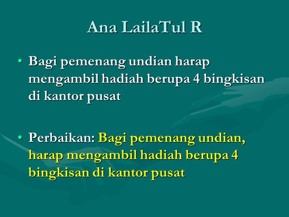 Ana LailaTul R Bagi pemenang undian harap mengambil hadiah berupa 4 bingkisan di kantor pusat.