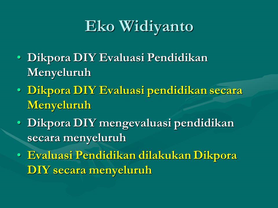 Eko Widiyanto Dikpora DIY Evaluasi Pendidikan Menyeluruh