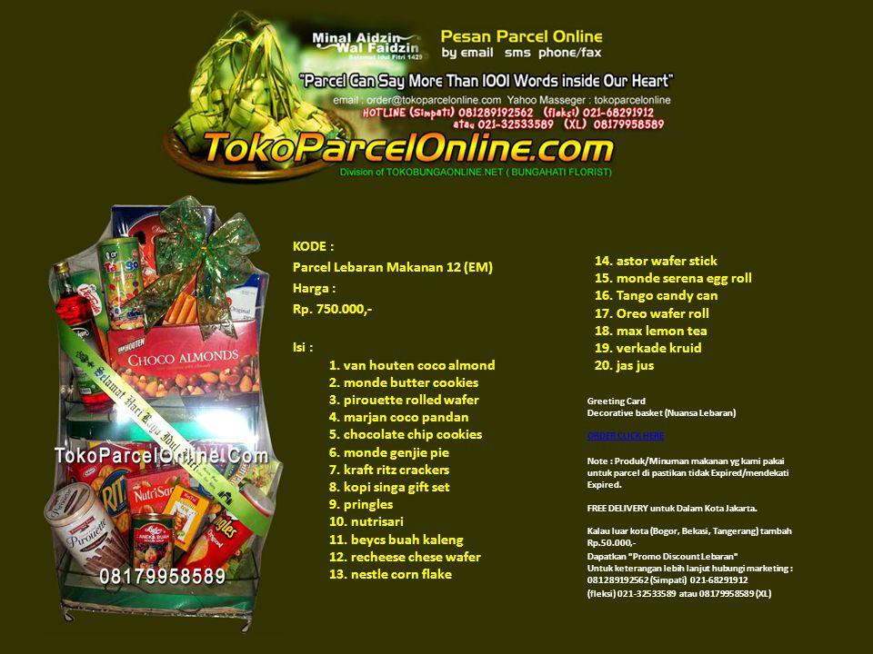 KODE : Parcel Lebaran Makanan 12 (EM) Harga : Rp. 750. 000,- Isi : 1