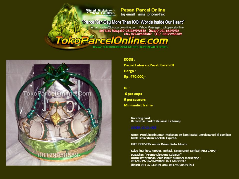 Parcel Lebaran Pecah Belah 01 Harga : Rp. 470.000,- Isi : 6 pcs cups