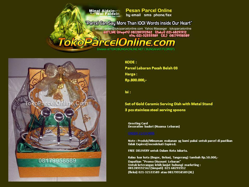 KODE : Parcel Lebaran Pecah Belah 03 Harga : Rp. 800