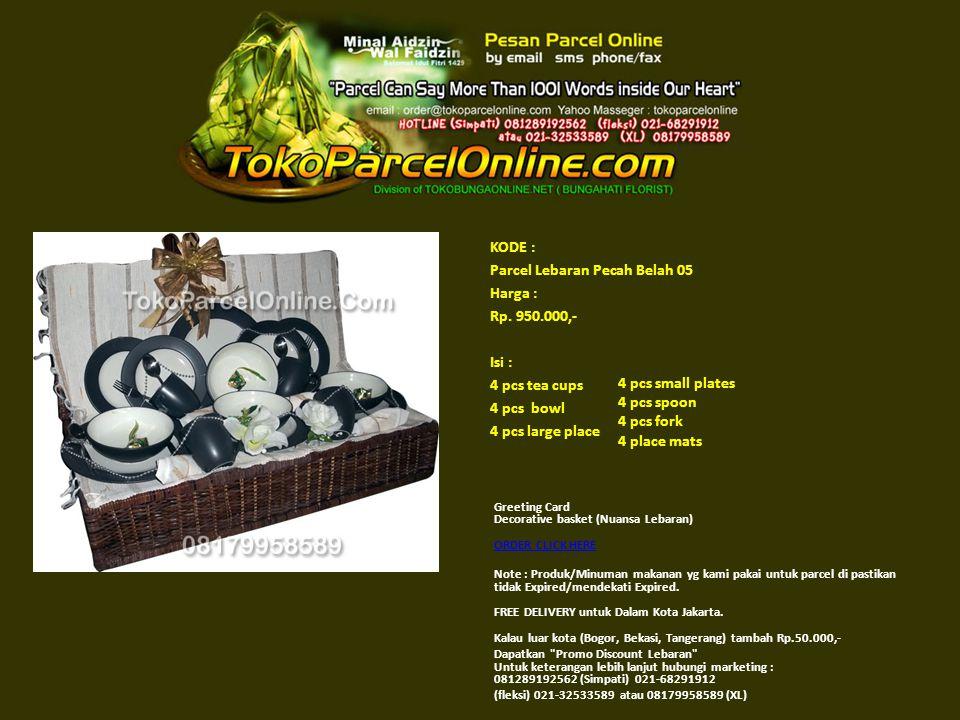 KODE : Parcel Lebaran Pecah Belah 05 Harga : Rp. 950
