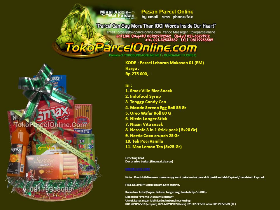 KODE : Parcel Lebaran Makanan 01 (EM) Harga : Rp. 275. 000,- Isi : 1