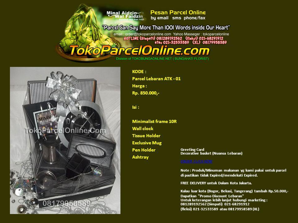 KODE : Parcel Lebaran ATK - 01 Harga : Rp. 850