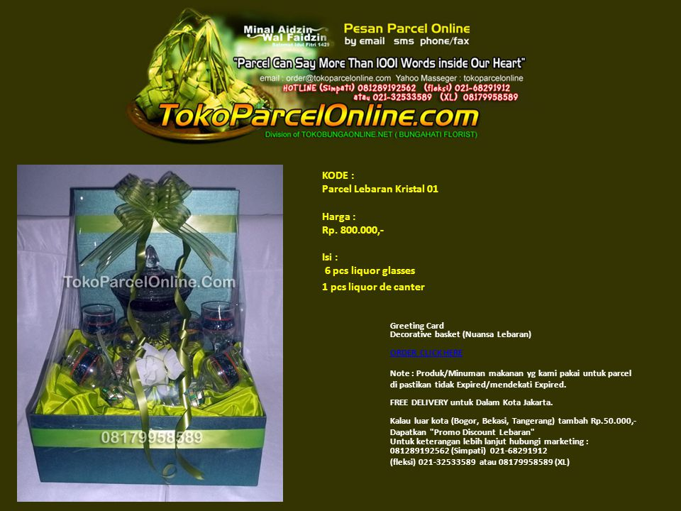 KODE : Parcel Lebaran Kristal 01 Harga : Rp. 800