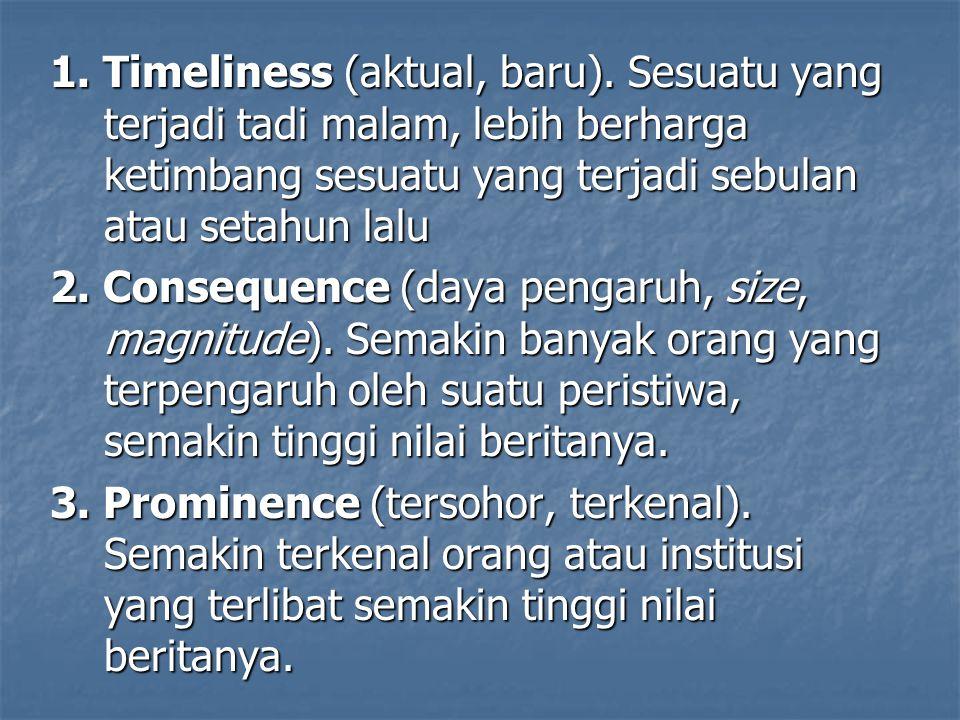 1. Timeliness (aktual, baru)
