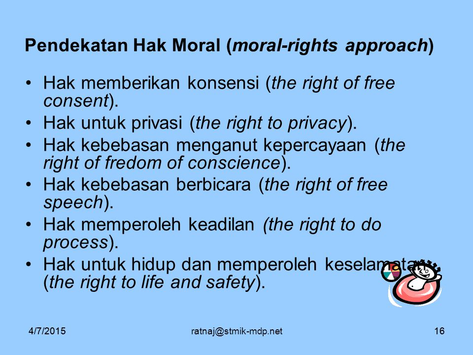 Pendekatan Hak Moral (moral-rights approach)