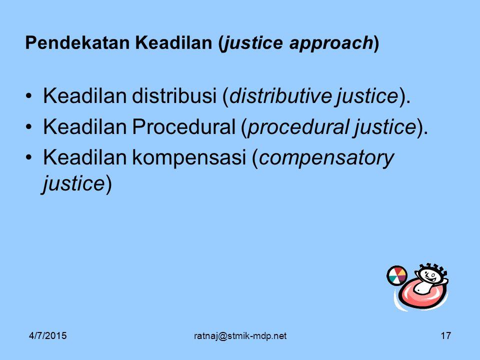 Pendekatan Keadilan (justice approach)