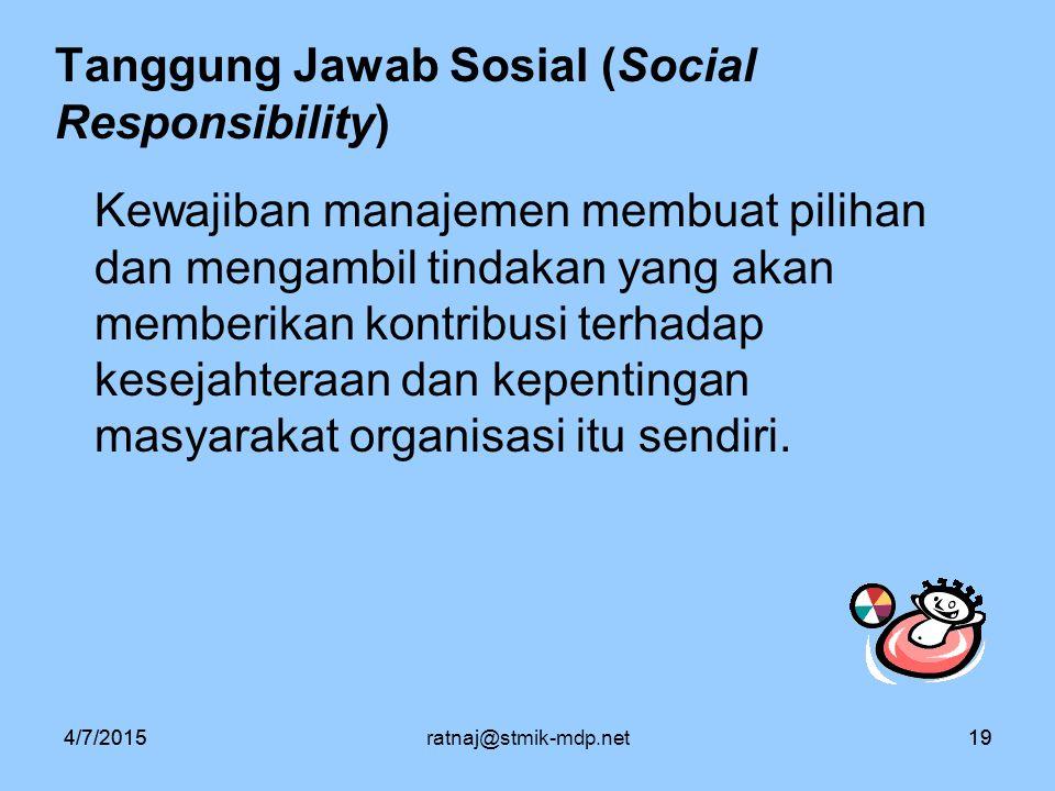 Tanggung Jawab Sosial (Social Responsibility)