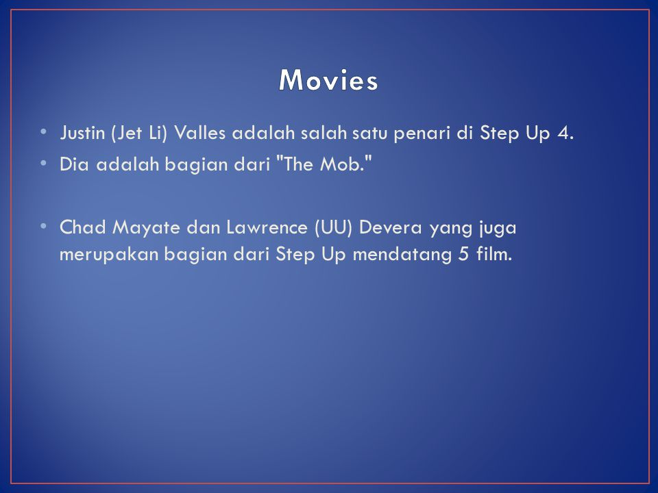 Movies Justin (Jet Li) Valles adalah salah satu penari di Step Up 4.