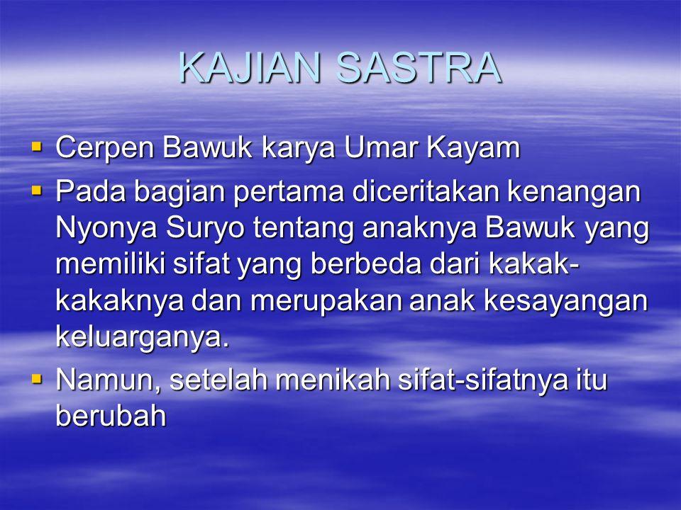 KAJIAN SASTRA Cerpen Bawuk karya Umar Kayam