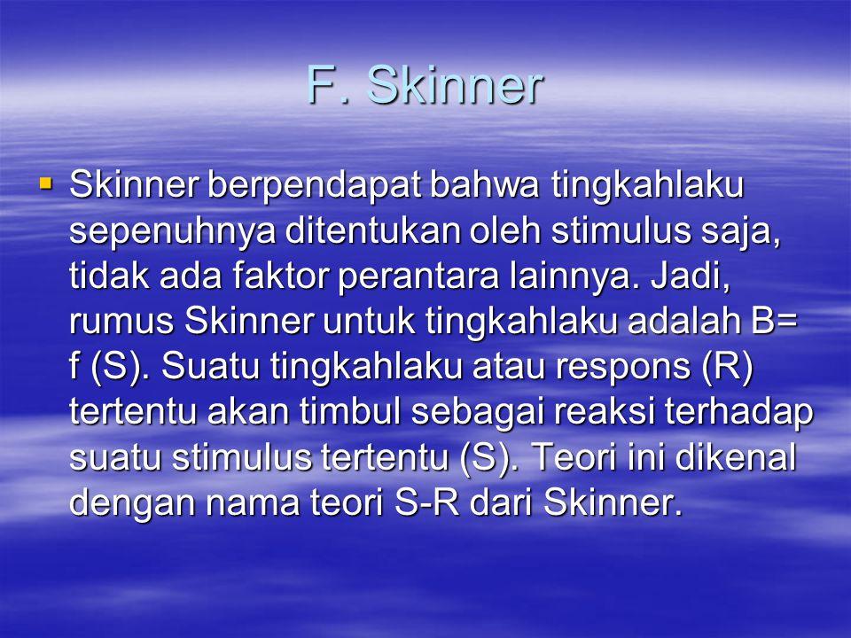 F. Skinner