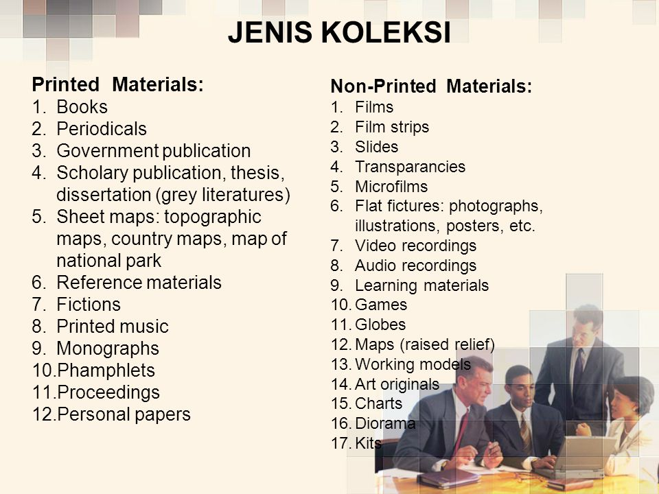 JENIS KOLEKSI Printed Materials: Non-Printed Materials: Books