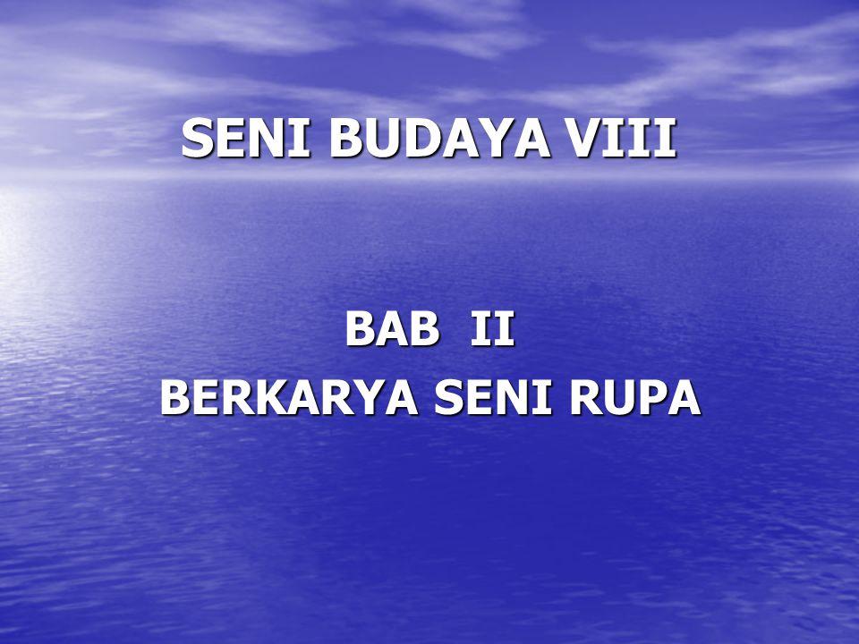 BAB II BERKARYA SENI RUPA