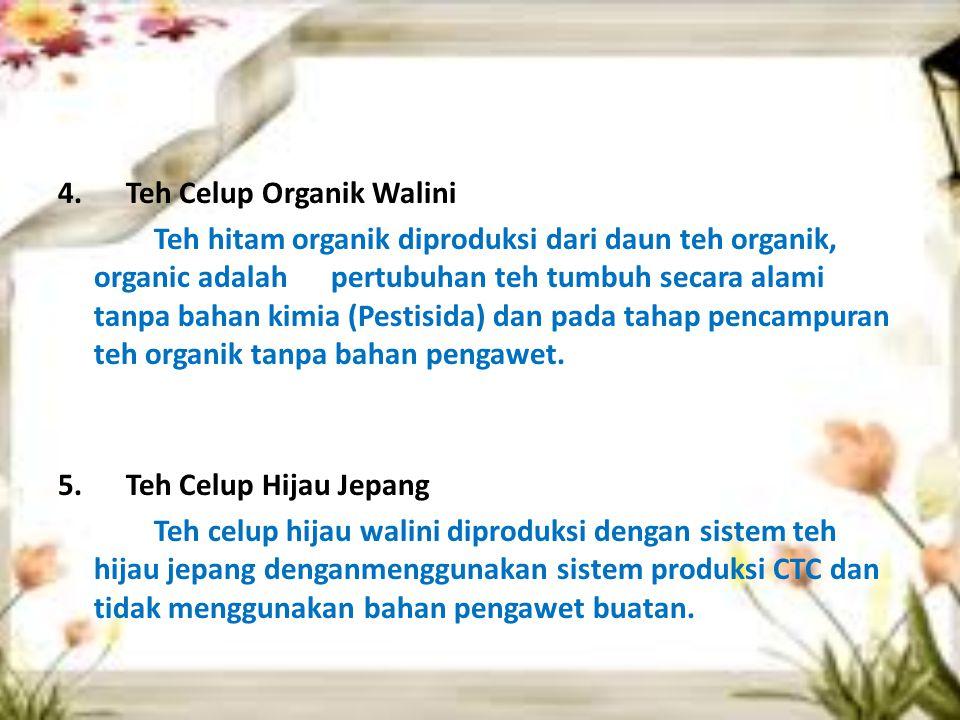 4. Teh Celup Organik Walini