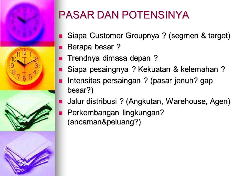 PASAR DAN POTENSINYA Siapa Customer Groupnya (segmen & target)