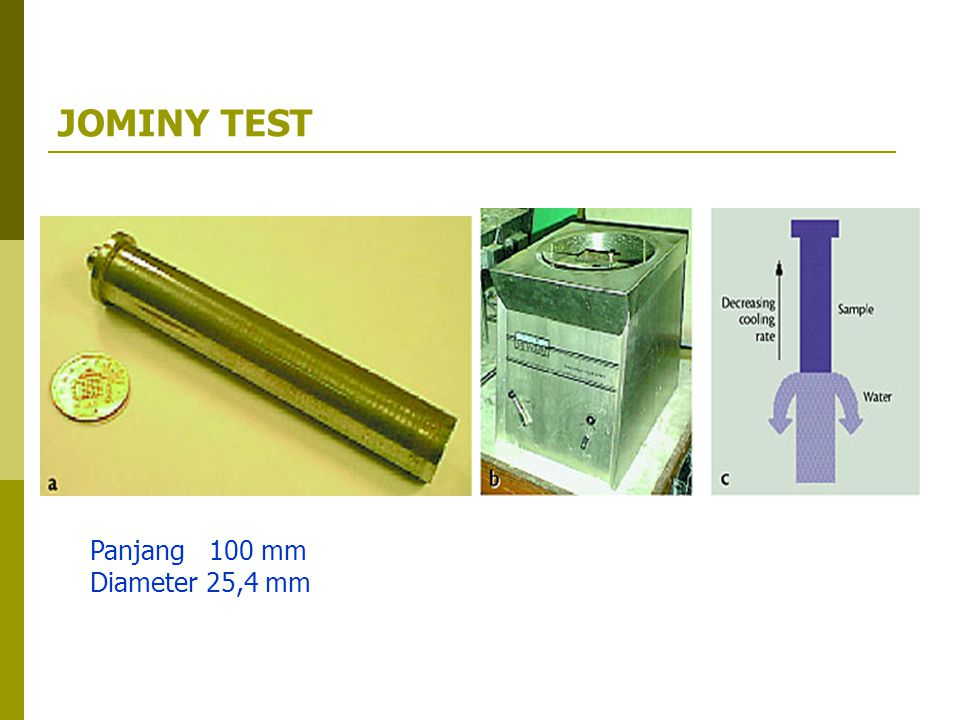 JOMINY TEST Panjang 100 mm Diameter 25,4 mm