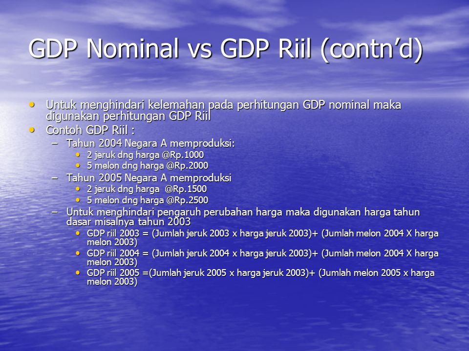 GDP Nominal vs GDP Riil (contn'd)