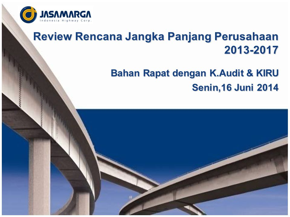 LATAR BELAKANG REVIEW RJPP 2013 - 2017