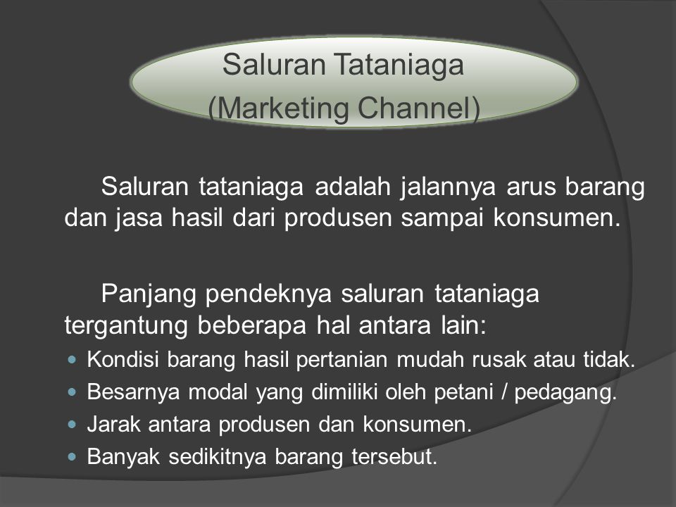 Saluran Tataniaga (Marketing Channel)