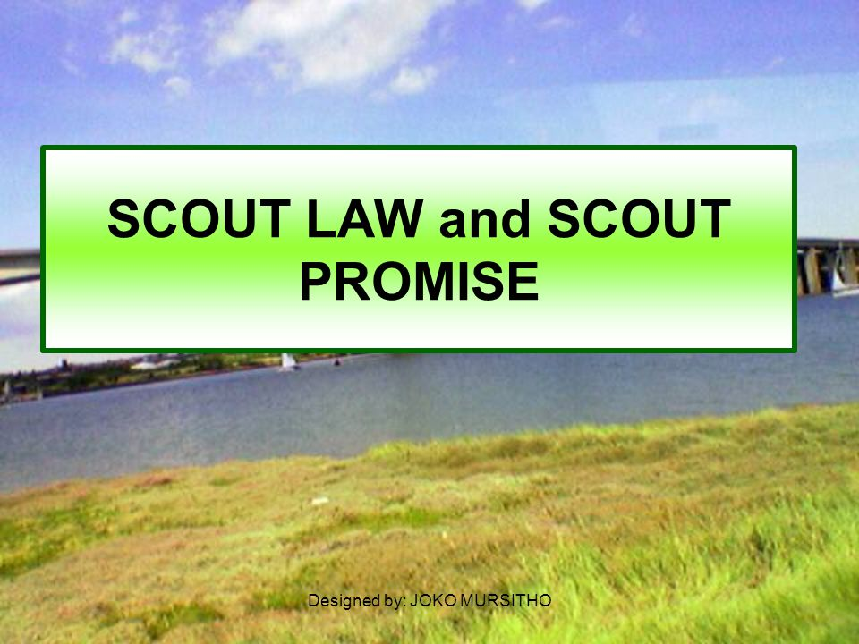 SCOUT LAW and SCOUT PROMISE