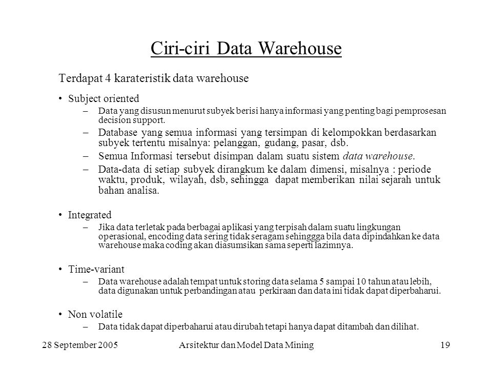 Ciri-ciri Data Warehouse